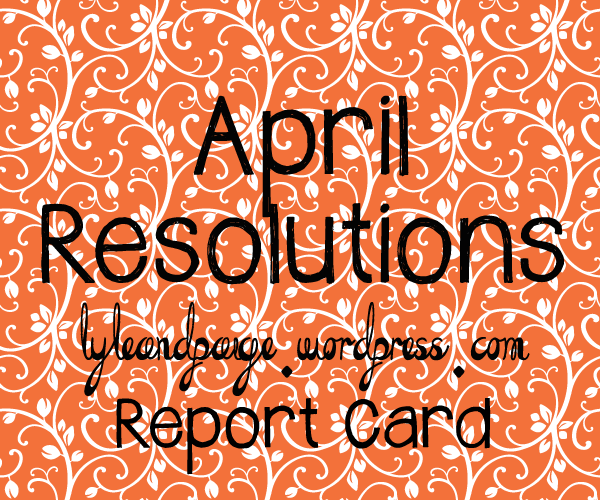 April Resolutions Report Card